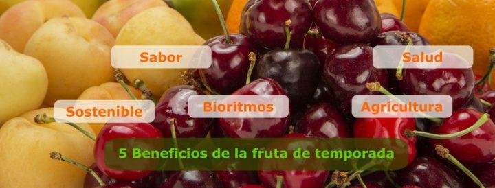 Beneficios de la fruta de temporada