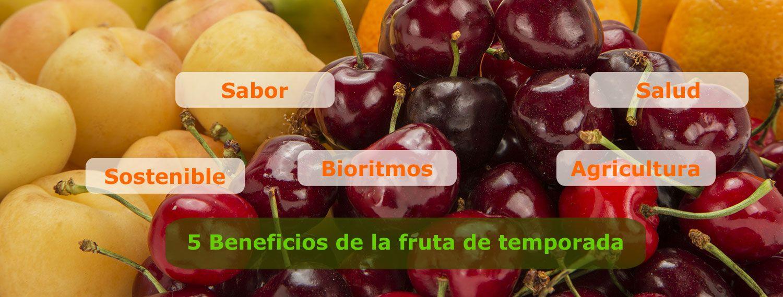 5 beneficios de la fruta de temporada