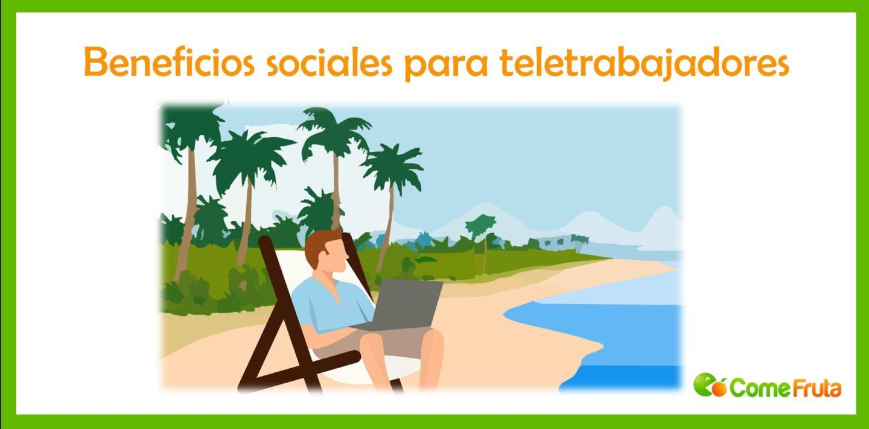 beneficios sociales para teletrabajadores