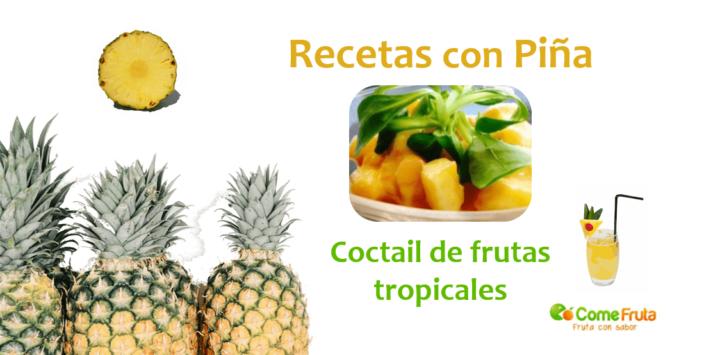 Coctail tropical recetas con piña.