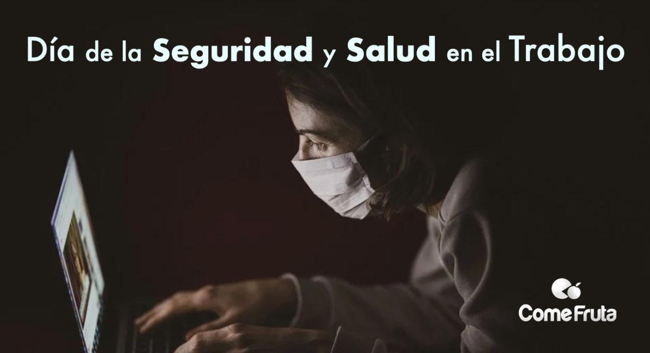DIA MUNDIAL SALUD Y SEGURIDAD LABORAL