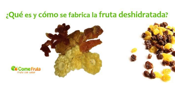 fruta deshidaratada