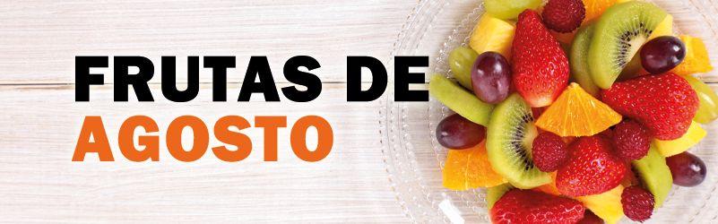 frutas de temporada de agosto