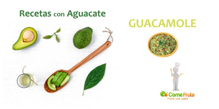 recetas con aguacate. guacamole comefruta