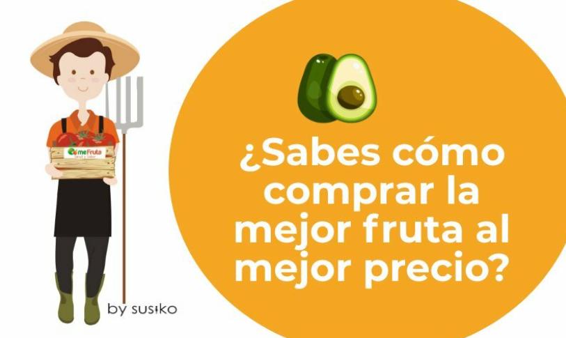 comprar la mejor fruta al mejor precio