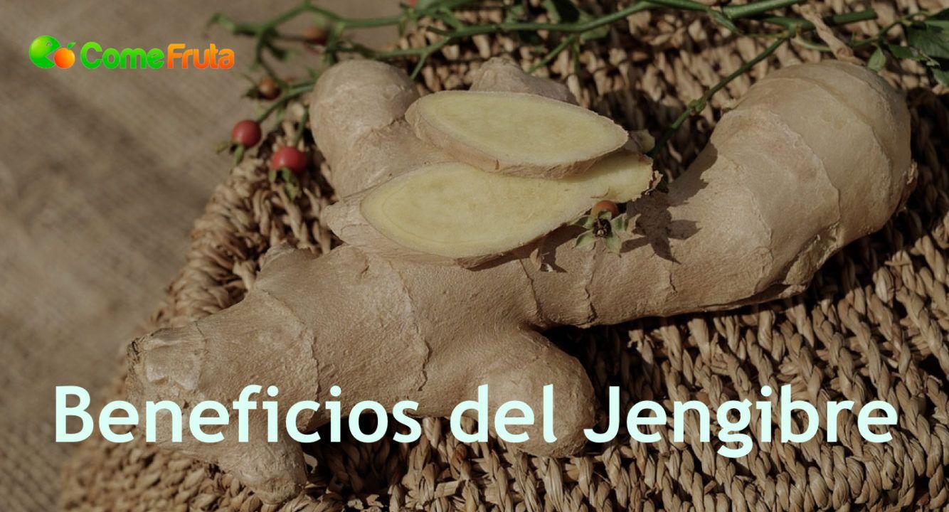 beneficios y propiedades del jengibre
