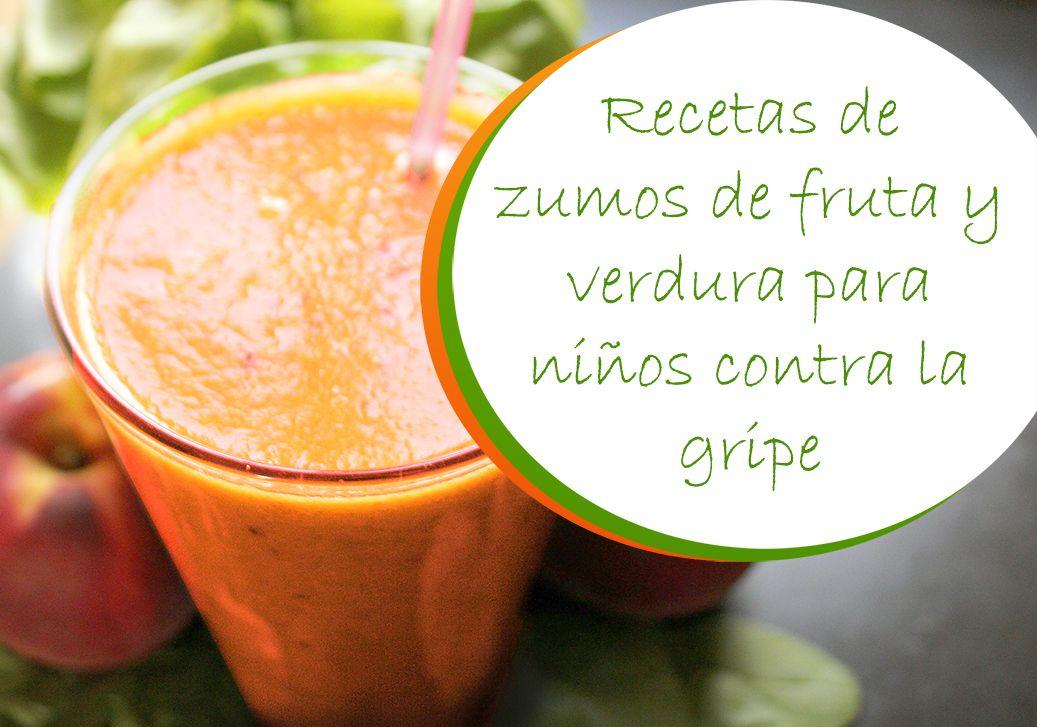 Recetas de zumos de fruta y verdura para niños contra la gripe